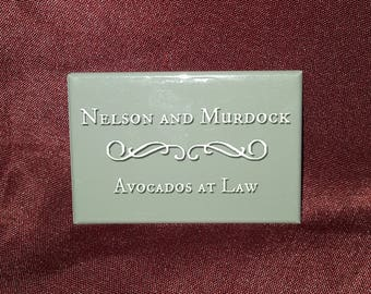 Nelson & Murdock avocados at law Daredevil magnet