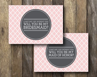 I Can't Say I Do Without You - Printable Bridesmaid Cards - Can't Say I Do Without You Cards - Bridesmaid Cards