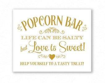 Gold Matte Printable Popcorn Bar Sign, Wedding Sign, Party, Life Can Be Salty But Love Is Sweet, #PC16G