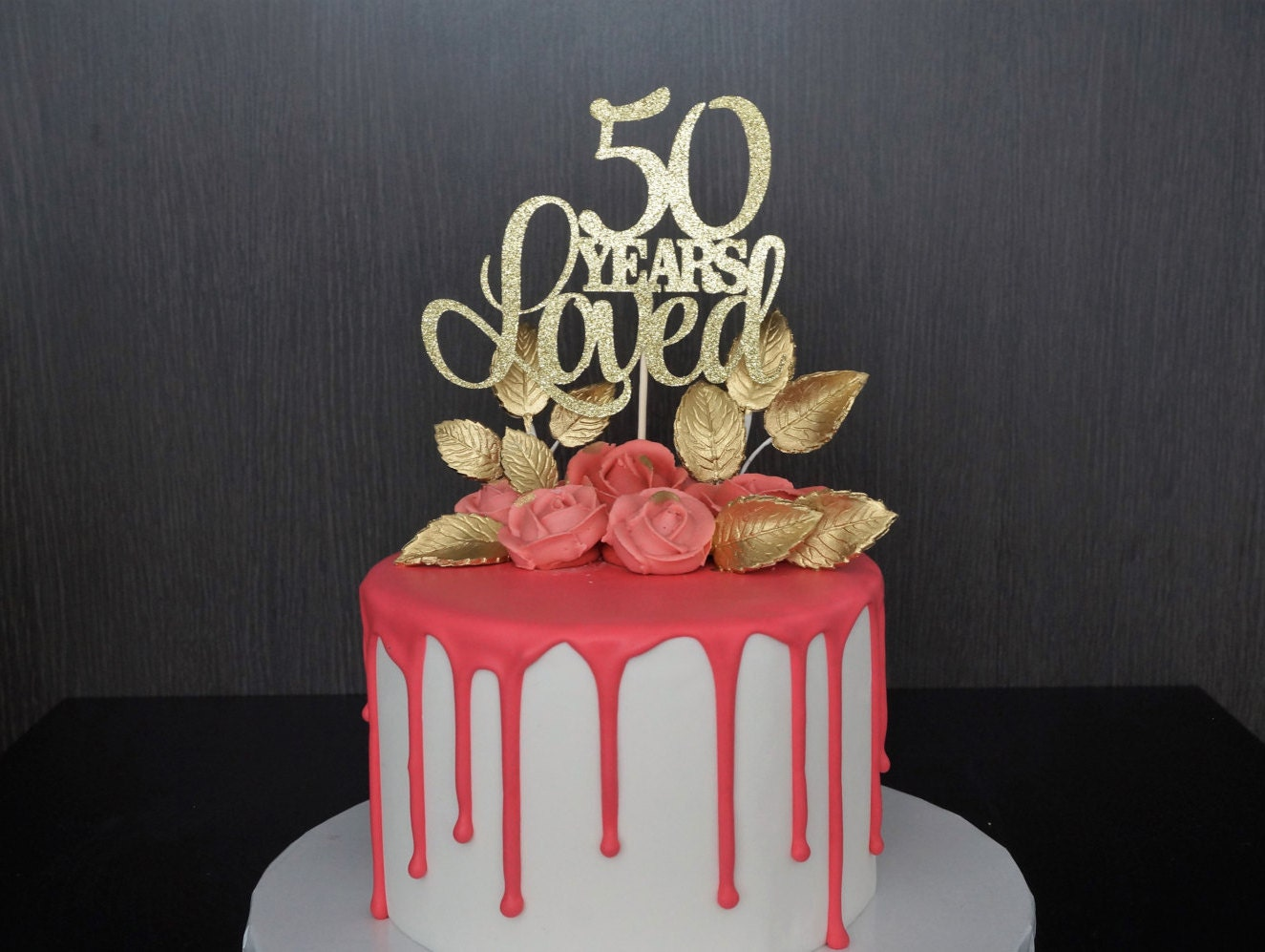 50 Years Loved Cake Topper 50th Birthday Cake Topper Happy