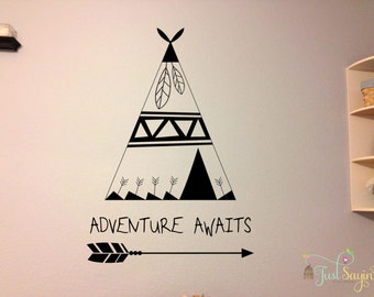 Tee Pee Wall Decal Adventure Awaits Wall Decal Nursery Wall Decal Indian Wall Sticker
