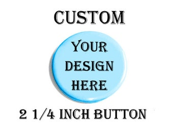 Custom Pinback Buttons Personalized Accessories Unique Birthday Gifts Original Artwork Custom