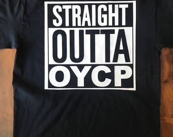 Straight Outta OYCP Tee