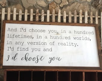 Farmhouse Sign | I'd Choose You | Wedding | Couples | Rustic Sign