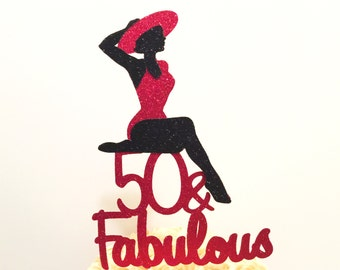 50 and Fabulous Cake Topper