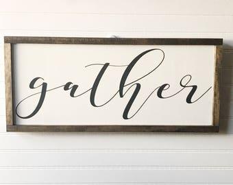 Wooden Sign, Wood Sign, Mantle Art, Rustic Decor, Home Decor, Farmhouse Decor, Kitchen Decor, Dining Room Decor, Gather Sign, Gather, Sign