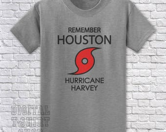 Remember Houston - Hurricane Harvey T-Shirt - Relief donation made with every shirt