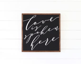 """LOVE Is Spoken Here - Painted wood sign 24X24"""" 