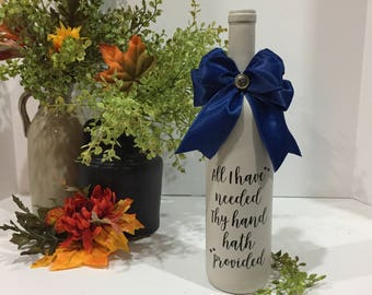 All I have Needed Thy Hand hath Provided / Wine Bottle Decor / Painted Wine Bottle / Navy Blue / Country Home Decor / Wine Lover Gift