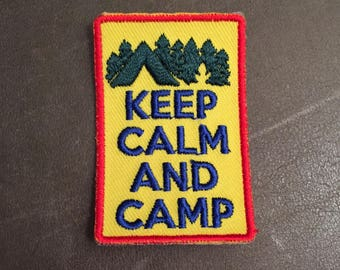 Keep Calm and Camp Merit Badge Camping Forest National Park Patch