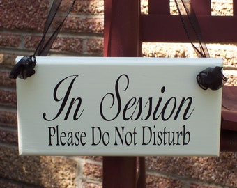 In Session Please Do Not Disturb Wood Sign Vinyl Office Supplies Business Signs Treatment Massage Therapy Health Beauty Spa Wood Door Hanger