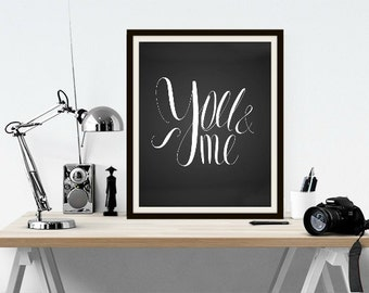 You & Me - Black and White, Valentines Art, Valentine's Art, Valentines Day, Valentine's Day, Valentines Gift, Valentine's Gift, You and Me