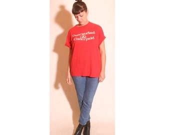 Vintage 1970s Overworked and Underpaid Red T Shirt size M