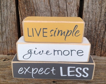 Live simple, give more, expect less, mini stacker, live simple blocks, give more block, live laugh love blocks, wood stackers, wood blocks