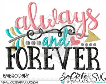 Always & Forever Valentines day Embroidery design, socuteappliques, Embroidery saying, Valentine embroidery, wedding embroidery, love