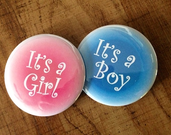 Gender Reveal Party! It's a girl and its a boy pinback buttons  set of 20 1 inch or 2.25 inch buttons