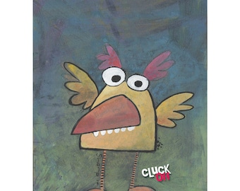 Cluck Off! - Digital Print