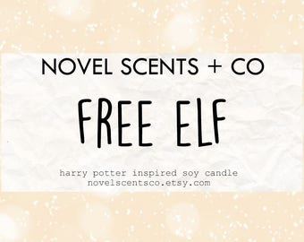 Free Elf - Harry Potter inspired soy candle