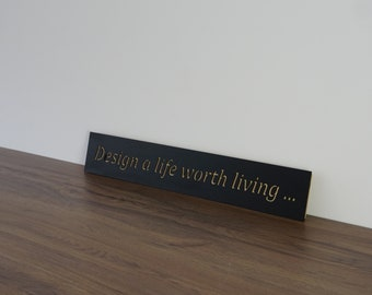 Wall Plaque 'design a life'