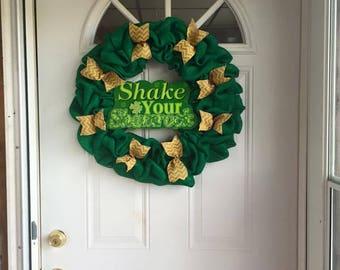 Shake Your Shamrocks Wreath, Luck of the Irish Wreath, St. Patrick's Day Wreath, Burlap Wreath, Front door wreath