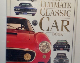 The Ultimate Classic Car Book DK Series Aston Martin Jaguar Corvette Ferrari  Sting Ray Lotus More