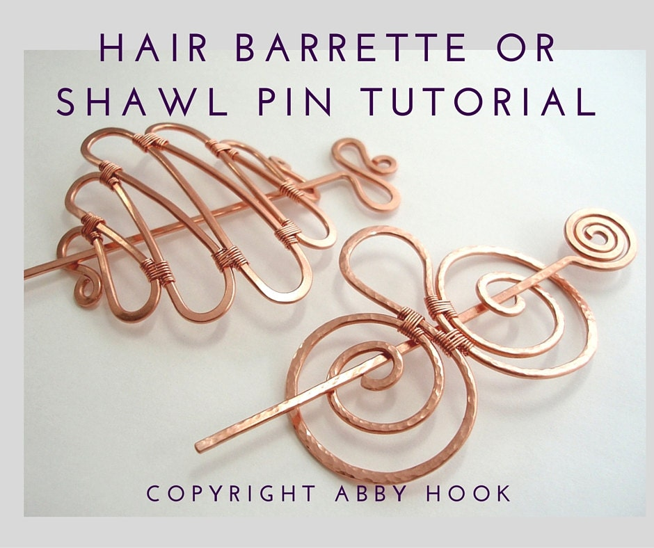 Hair Barrette or Shawl pin Wire Jewelry Tutorial PDF File