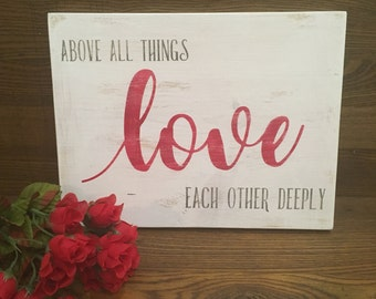 Love Each Other Wood Sign, Wedding Gift, Valentine's Gift, Custom Wood Sign, Custom Valentine's Day Gift