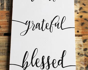 Thankful, Grateful, Blessed wooden Wall hanging