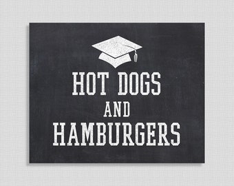 Hot Dogs and Hamburgers Graduation Party Sign, Chalkboard Style Graduation Sign, 8x10 inch, INSTANT PRINTABLE