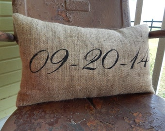 Birthday Remember the Date in SCRIPT Painted Burlap Throw Accent Pillow Custom Colors Home Decor Wedding Anniversary Gift