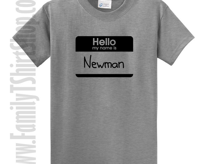 Hello My Name Is Newman