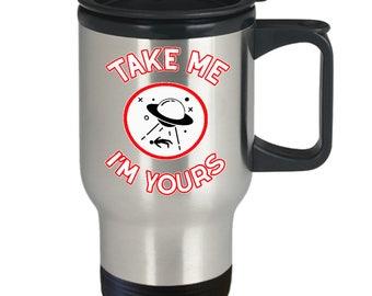 Alien Abduction Mug - Aliens UFO Valentine Roswell - Nerd Gift Sci-Fi Office - Take Me - UFO Coffee Tea Cup 14oz Stainless Steel Travel Mug