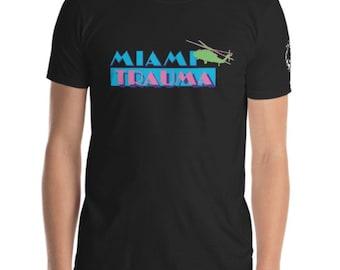 MIAMI TRAUMA- Black or White Crew Neck T-Shirt