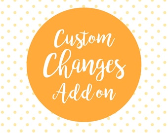 Custom Changes Add On Charge