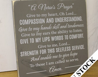 A Nurse's Prayer Sign/Wood Sign/Nurse Sign/Gift/Nurse/shelf sitter/White/Gray/Graduation Gift/Wood Sign/Rustic/Wood Sign