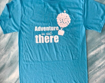 Adventure is out there shirt, Adventure is out there tshirt, Up shirt, Up tshirt, Up tee