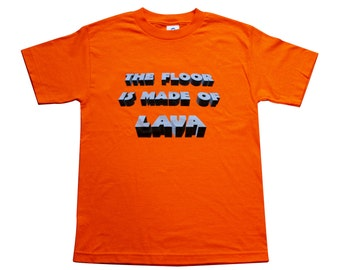 The Floor Is Made of Lava - Parkour T-Shirt - Orange
