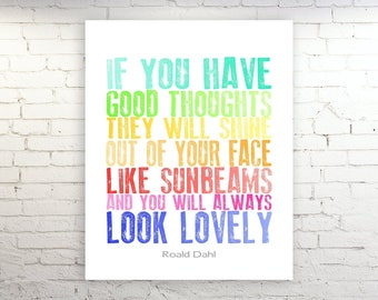 CIJ Sale Roald Dahl Quote Poster Art Print CANVAS  If You Have Good Thoughts Inspirational Rainbow Letterpress Nursery Art