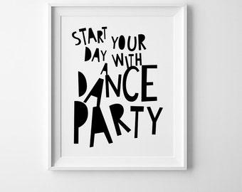 Kids room decor, playroom wall art printable poster, kids wall art decor, Scandinavian art, nursery decor, start your day with a dance party
