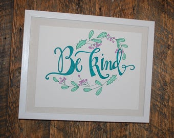 Be Kind Handlettered Quote