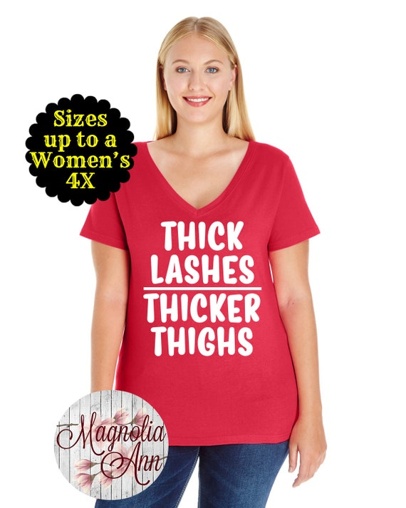 Thick Lashes Thicker Thighs V-Neck Tee, Plus Size Clothing, Plus Size Shirt, Curvy Shirt, Thick Thighs Shirt, Plus Size Tops, Curvy Girl