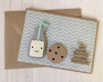 We Belong Together Milk and Cookie Card