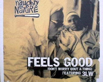 "NAUGHTY BY NATURE Feels Good 12"" Vinyl New Uk Pressing Different Mixes 3LW Kelly G Hip-House Pop Rap Wu-Tang Clan Nas Dr. Dre Snoop Dogg"
