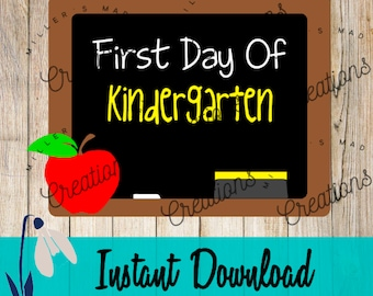 First Day of Kindergarten SVG, First Day of School Svg, Kindergarten Svg, School Chalkboard Svg, Kindergarten, Back to School Svg