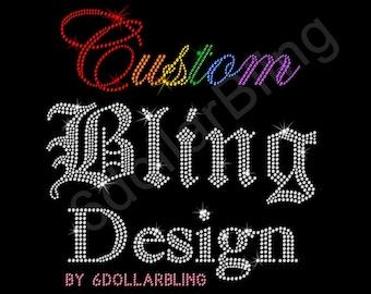 Custom Rhinestone Bling Design To Make Rhinestone, Glitter, Crystal Iron-on Hotfix Transfers; Make Your Own Shirt DIY! - NO physical product