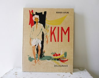 Livre français Vintage, des années 1960, Kim Rudyard Kipling, Delagrave France, Livre ancien