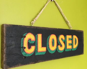 Handmade Open and Closed Hanging Sign - Shop Sign