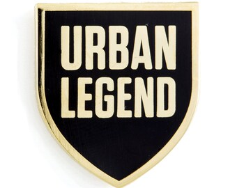Urban Legend Enamel Pin