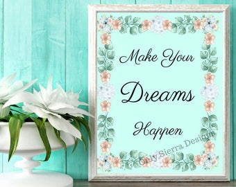 Quote Wall Art, Make Your Dreams, Printable Quote, Inspirational Quote, Motivational Quote, Office Quotes, Inspirational Poster