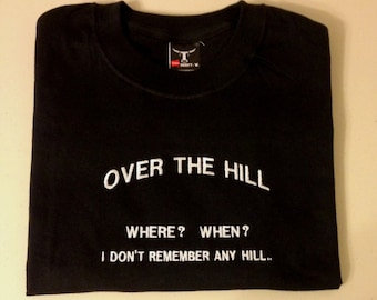 25% OFF  Over The Hill ,  embroidered black T Shirt